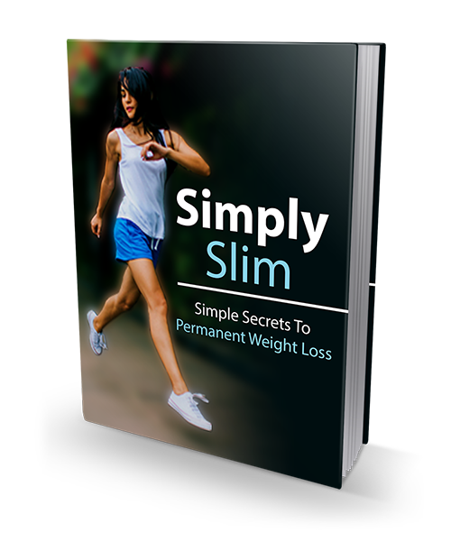 Simply Slim ? Simple Secrets To Permanent Weight Loss